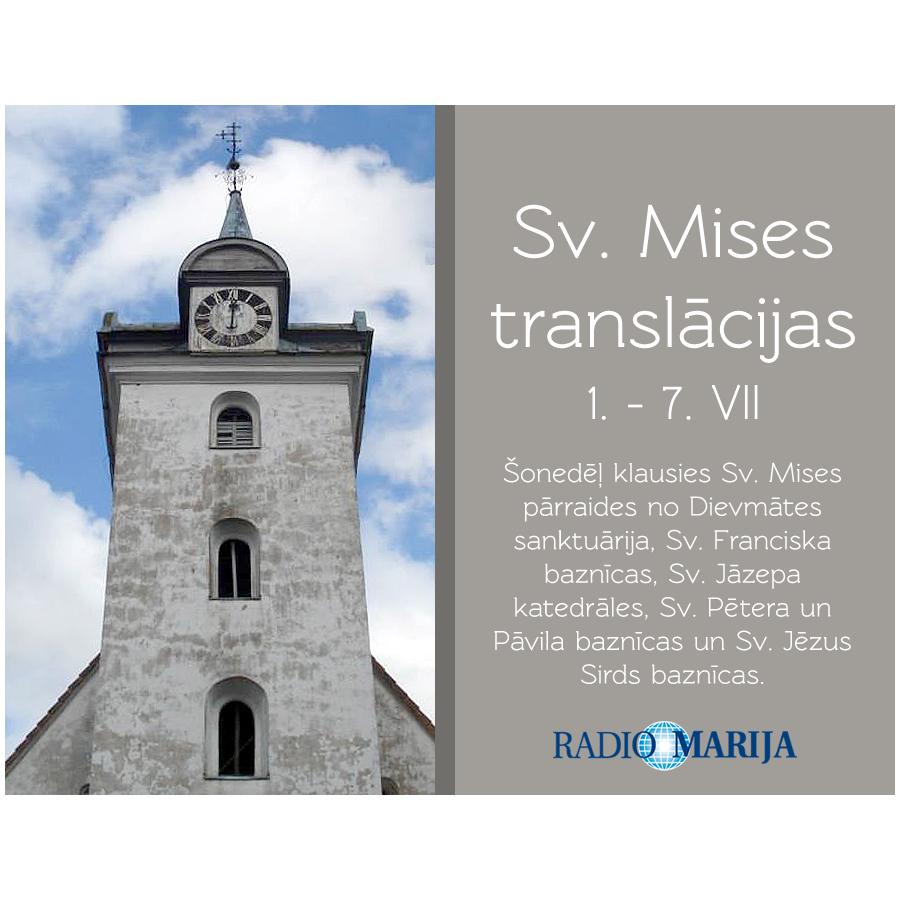 Sv. Mises pārraižu kalendārs (1. VII – 7. VII)