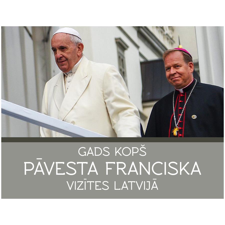 Īpaši atzīmēs gadu kopš pāvesta Franciska vizītes Latvijā