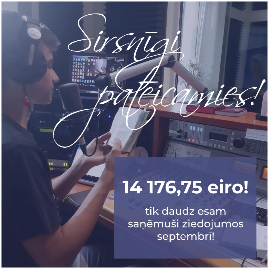 Septembrī radio darbībai saziedota teju visa nepieciešamā mēneša summa!
