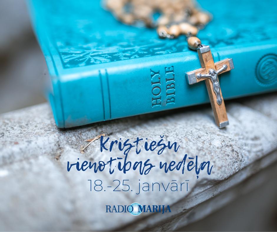 Kristiešu vienotības nedēļa RML ēterā 2021